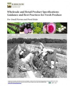 Cover Image - Wholesale and Retail Product Specifications: Guidance and Best Practices for Fresh Produce For Small Farms and Food Hubs