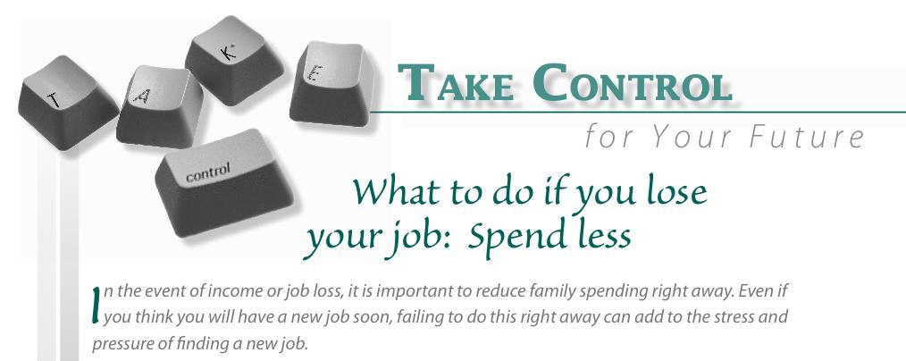 Lose Job: Spend Less