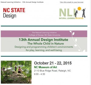 Cover photo for Natural Learning Initiative Design Institute, Raleigh NC 10/21-22/2015