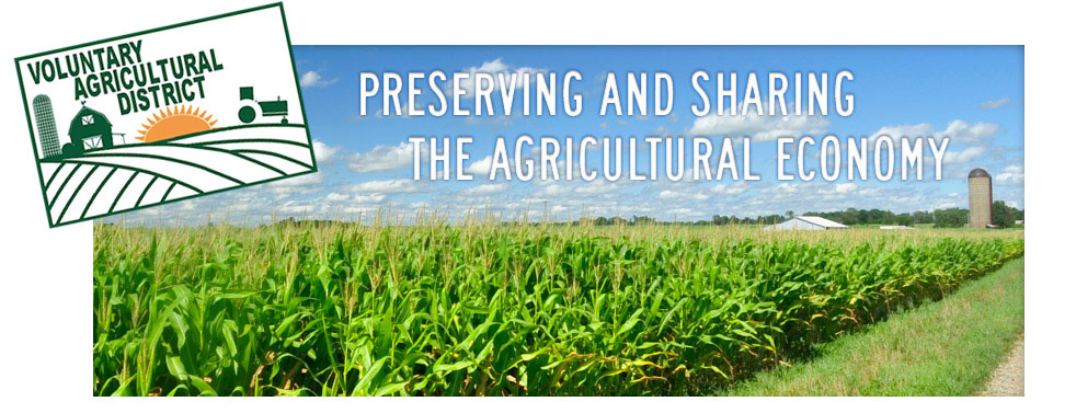Voluntary Agricultural District - Preserving and Sharing the Agricultural Ecomomy
