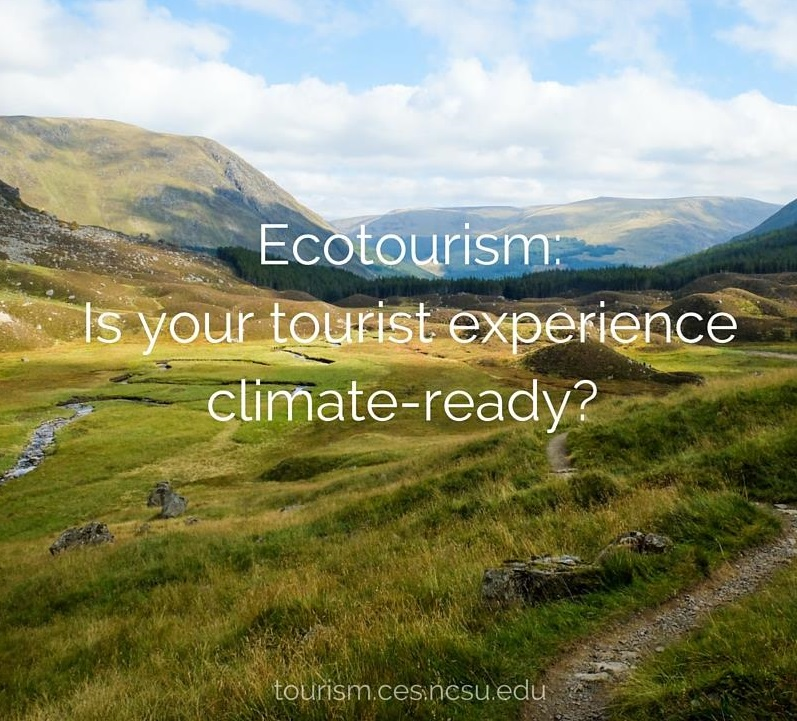 Scenic poster that states, Ecotourism: Is your tourist experience climate-ready?
