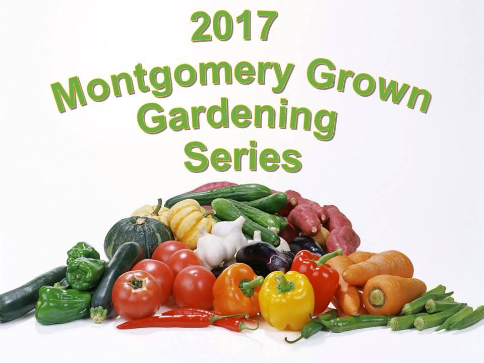 Montgomery Grown Gardening Series banner