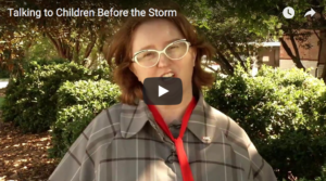 Video of Specialist talking about children and storms