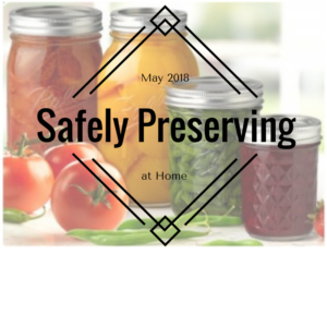 Cover photo for Safely Preserving at Home Spring 2018