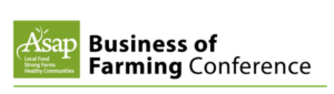 Cover photo for Business of Farming Conference - ASAP Connections