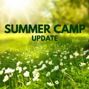 Summer Camp Update
