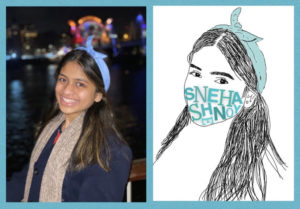 A young women is pictured in a photograph on the left. On the right is a stylized drawing of her with her name Sneha Shnoy drawn over the mouth like a mask.