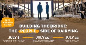 Two men in a dairy barn with the text Building the Bridge: The People Side of Dairying