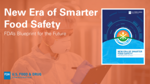 Orange overlay on a food safety inspector with the text New Era of Smarter Food Safety