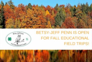 Cover photo for Betsy-Jeff Penn Is Open for Fall Field Trips